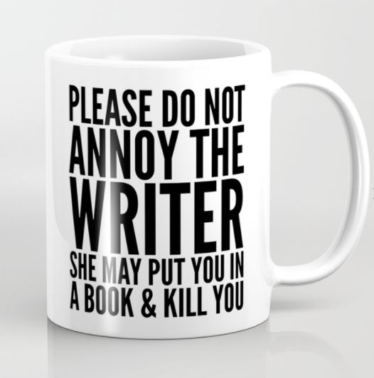 Please Do Not Annoy the Writer Mug - Gifts for Writers