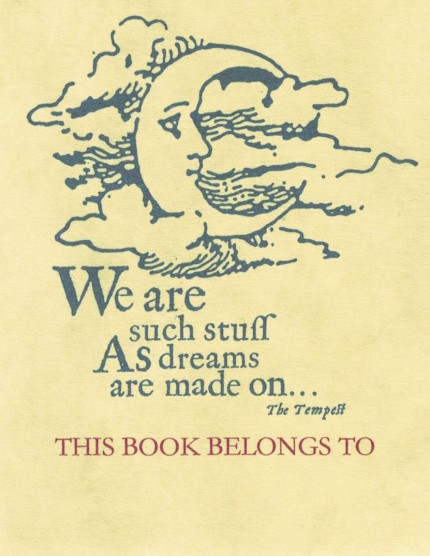 Such Stuff as Dreams are Made On Bookplates - Gifts for Writers