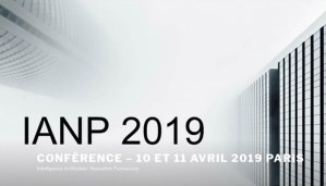Conférence IANP - 10 et 11 avril 2019 @ Conservatoire national des arts et métiers (CNAM) | Paris | Île-de-France | France