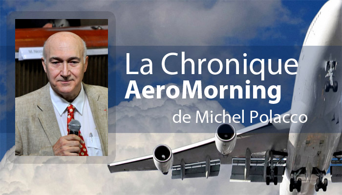 La Chronique Aeromorning de Michel Polacco