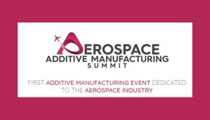 2ème Aerospace Additive Manufacturing Summit les 3 & 4 décembre à Toulouse @ Centre de Congrès et d'Exposition Diagora | Labège | Occitanie | France
