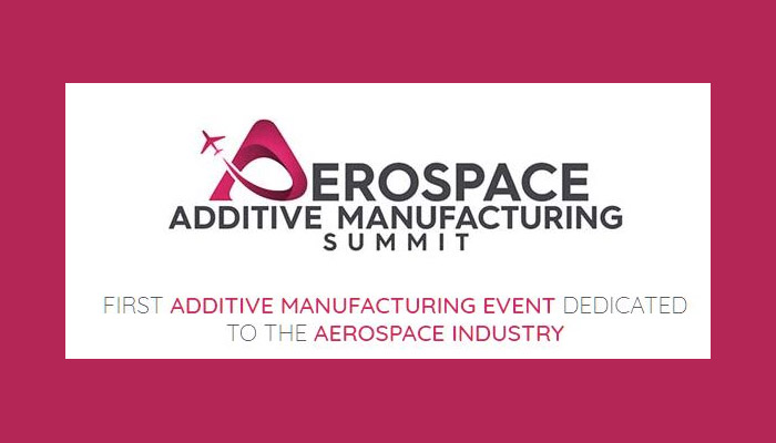 2ème Aerospace Additive Manufacturing Summit les 3 & 4 ...