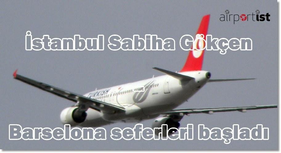 İstanbul Sabiha Gökçen – Barselona seferleri başladı