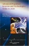 Advanced Propulsion Systems and Technologies Book
