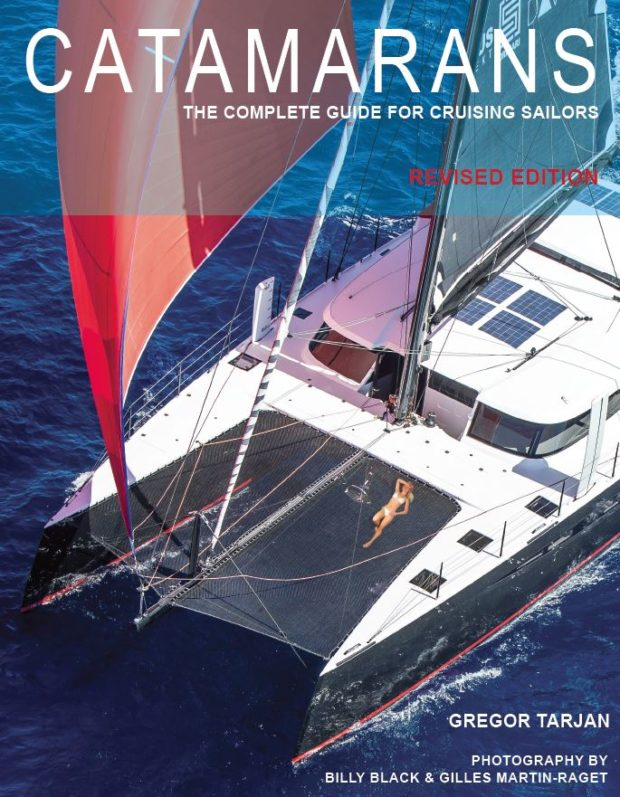 Catamarans Complete Guide 2017 Revised Edition