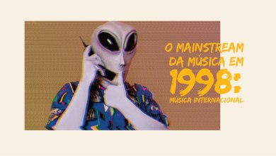 O mainstream da música em 1998, pt 1: Música internacional