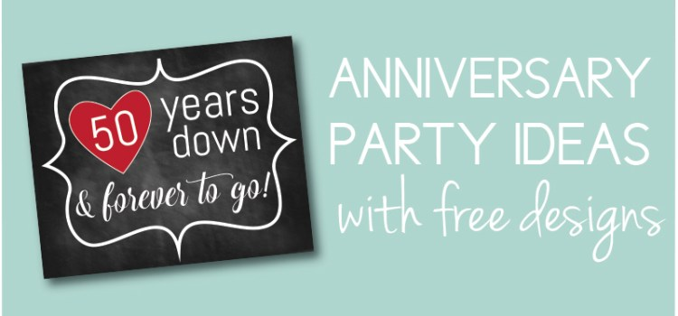 Anniversary Party Ideas with a Chalkboard Theme + Free Signs