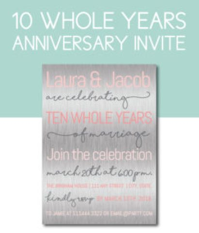 Ten Whole Years Anniversary Party Invite