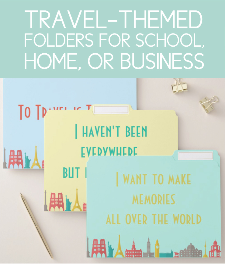 Travel themed folders for home, school, or office