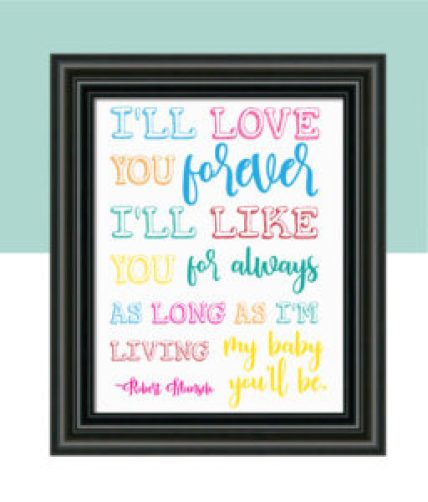 """I'll Love You Forever"" Nursery Decor"