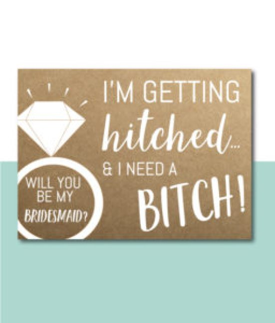 I'm Getting Hitched Bridesmaid Card