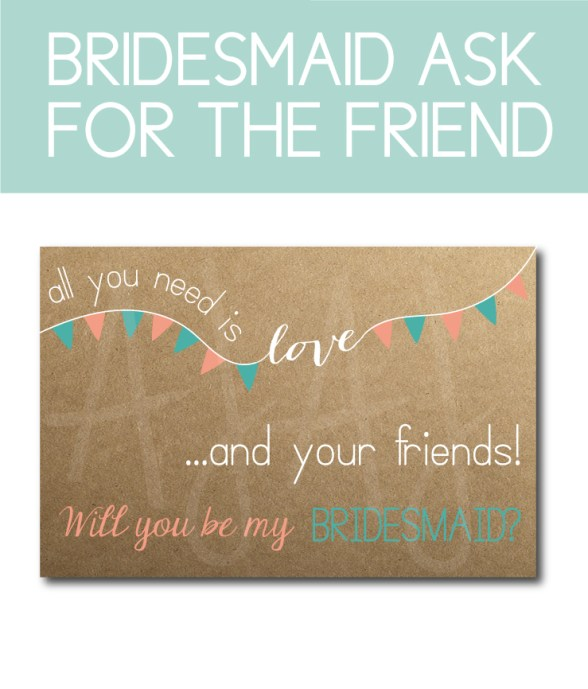 Friend Bridesmaid Ask Card for the bridal party gifts