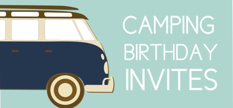 Five Adorable Camping Birthday Invites to Make Your Party Perfect