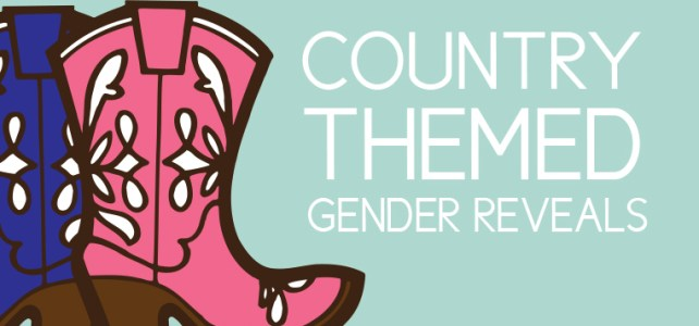 5 Gender Reveal Sayings for a Rustic Country Themed Party + Free Graphics