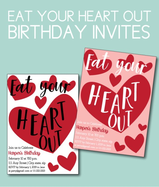 Eat Your Heart Out Birthday Party Invites
