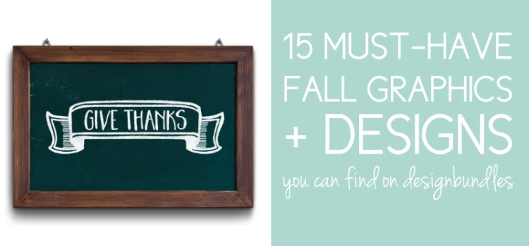 15 Must-Have Fall Graphics