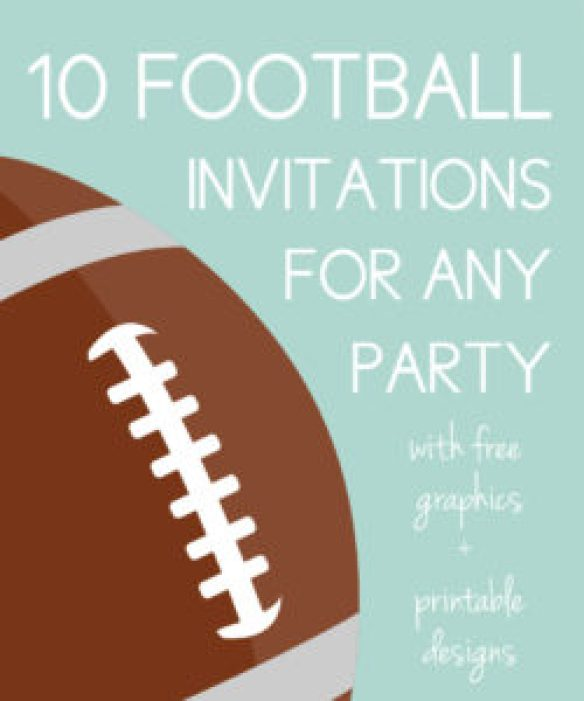10 Awesome Football Invites For Any Party Free Designs