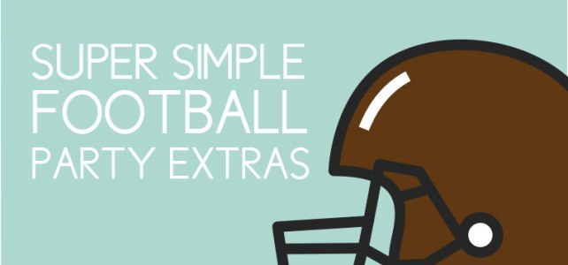 5 Football Party Items to Easily Add to any Celebration + Free Graphics