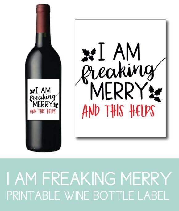 I Am Freaking Merry Wine Bottle Label