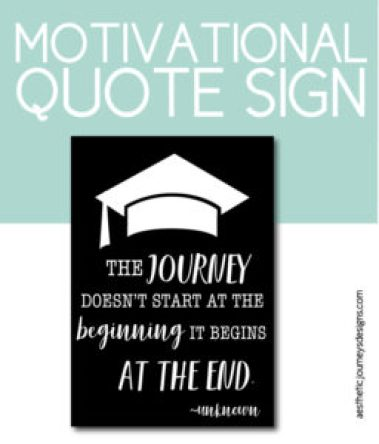 Motivational Quote Sign for Graduation