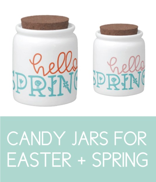 Candy Jars for Easter and Spring
