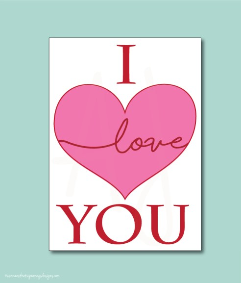 I Love You Valentines Card or Decor