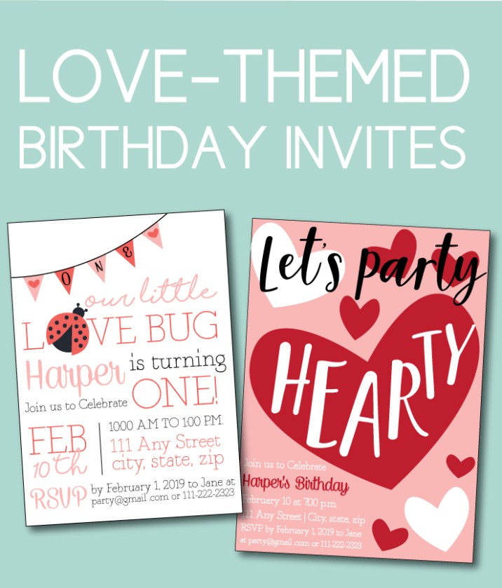 Love Themed Birthday Invites for Valentines Ideas