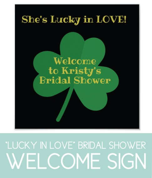Bridal Shower Welcome Sign for a Lucky in Love Party