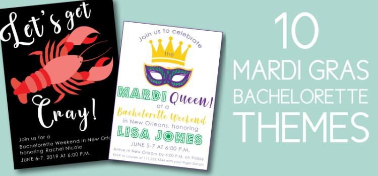 10 Mardi Gras Bachelorette Themes