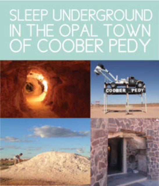 Sleep in the Underground Town of Coober Pedy