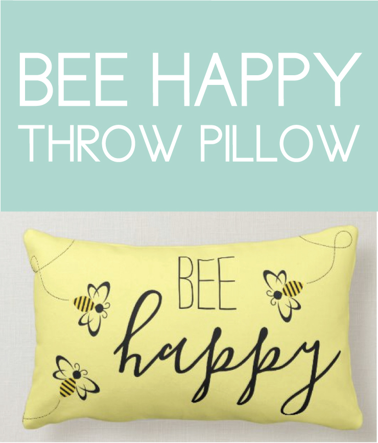Bee Happy Home Decor Throw Pillow