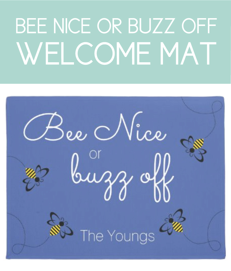 Bee Nice or Buzz off Welcome Mat