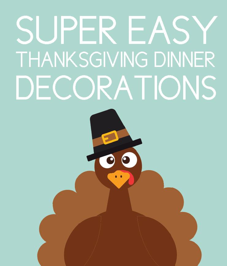 easy thanksgiving dinner decor