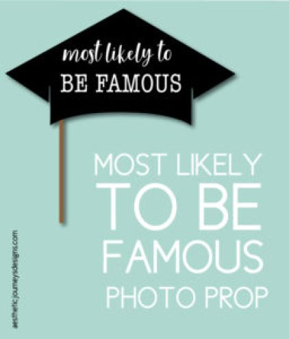 Most Likely to Be Famous Photo Prop
