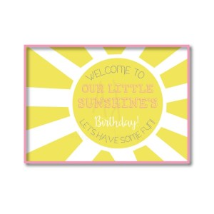 Downloadable sunshine themed birthday party sign