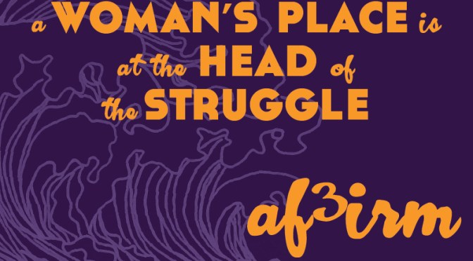 AF3IRM:  Women Must Defeat the Resurgence of Dictatorships and Their Legacy