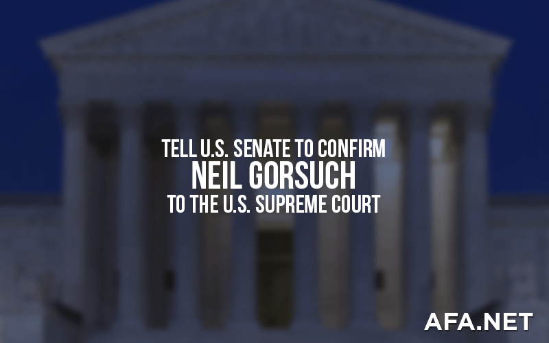 Tell your U.S. Senators to confirm Neil Gorsuch for Supreme Court