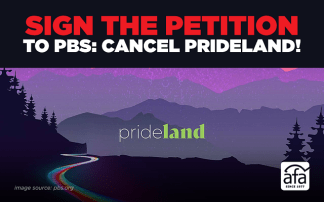 "American Family Association Launches Petition Against PBS' ""Prideland"" Series Celebrating Polyamory, Transgenderism, Demisexuality, and an Openly Homosexual Pastor"