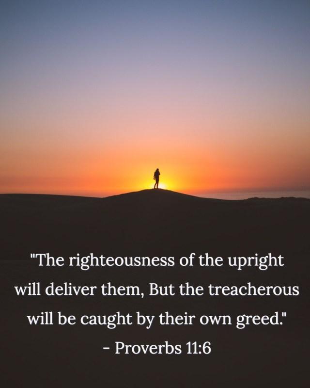 Proverbs 11:6