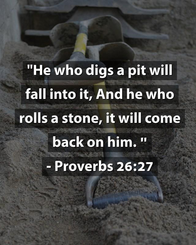 Proverbs 26:27