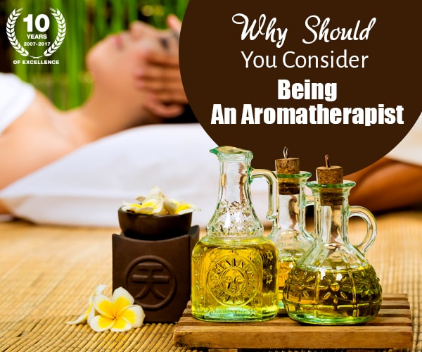 Why Should You Consider Being An Aromatherapist   Affable ...
