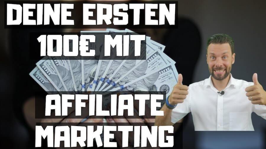 DEINE ERSTEN 100 € MIT AFFILIATE MARKETING VERDIENEN