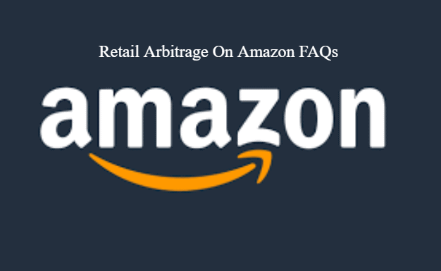 Retail Arbitrage On Amazon FAQs