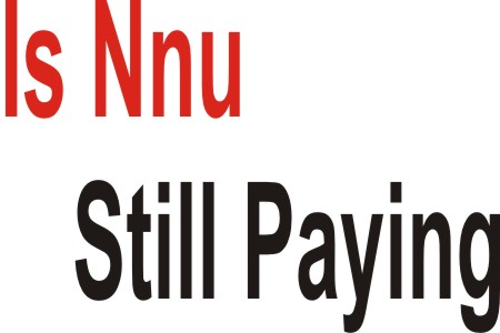 IS NNU STILL PAYING: Nnu Has Turned Out To Be Scam