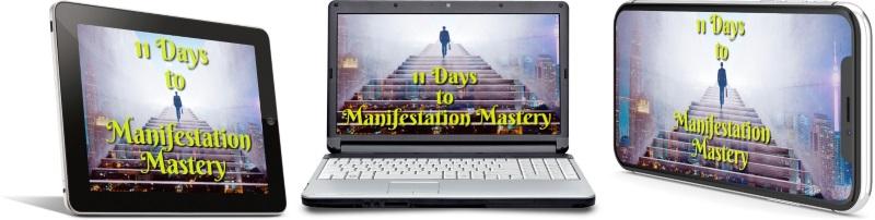 11 Days To Manifestation Mastery Program + 5 Free Bonuses  Image of 11 days combined version two