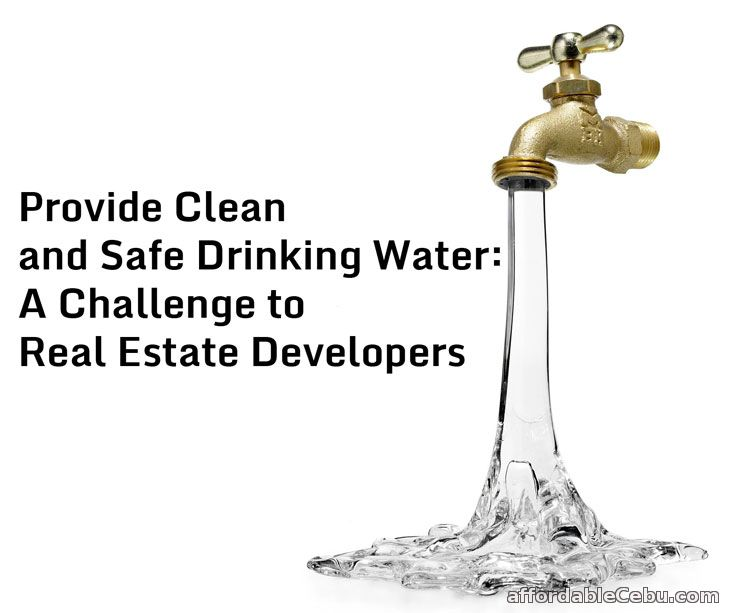 Provide Clean and Safe Drinking Water: A Challenge to Real