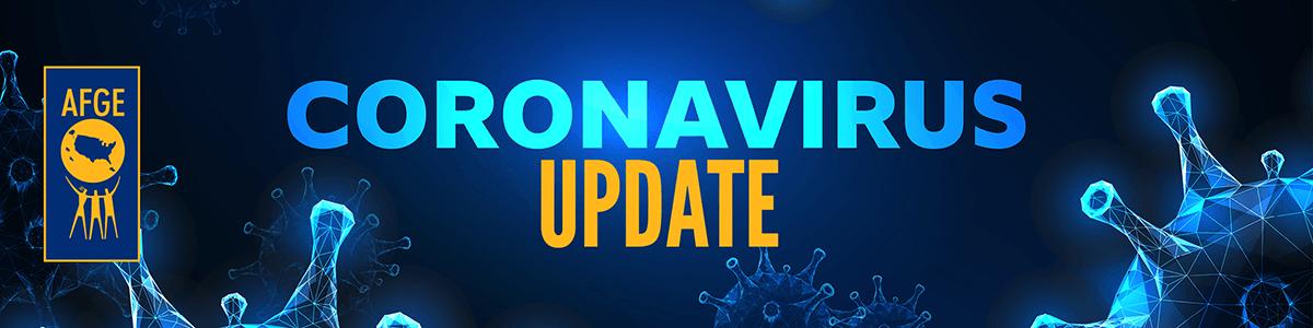 AFGE | Latest Guidance on Coronavirus