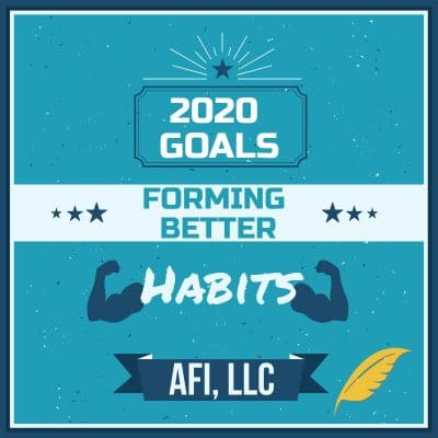Forming Better Habits in 2020.