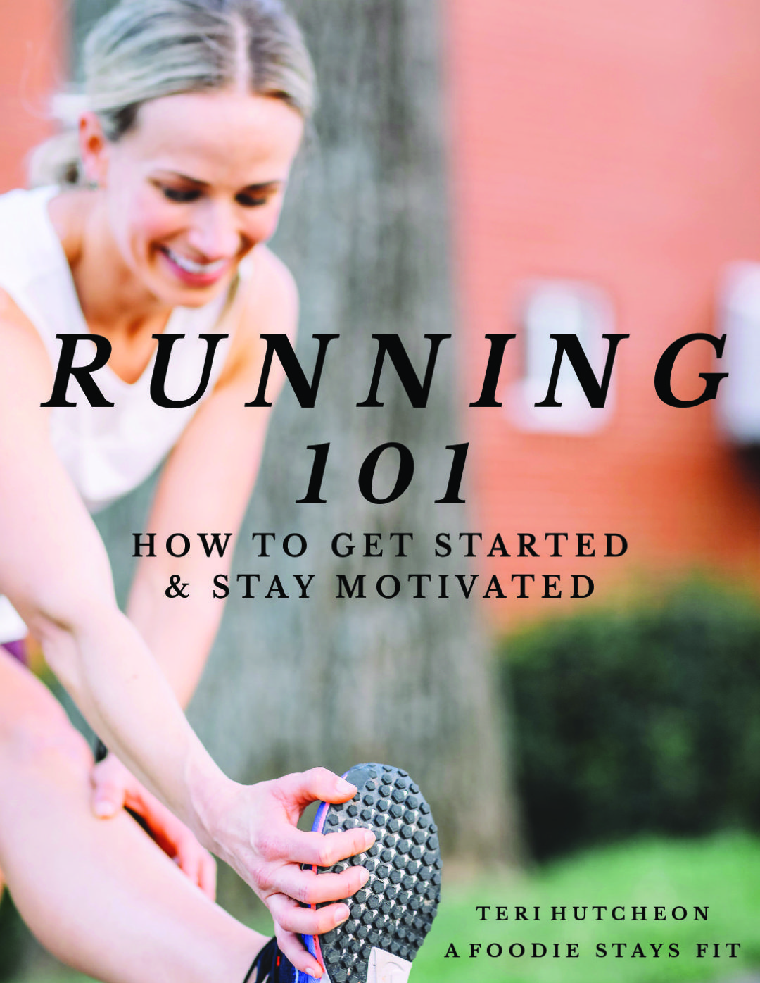 Running for Beginners: shoes, fuel, motivation & more! - A Foodie Stays Fit