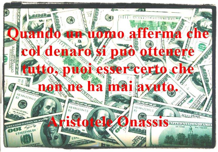 Riflessioni, pensieri, idee, aforismi e citazioni sul denaro.